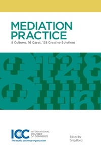 Greg Bond - Mediation Practice - 8 Cultures, 16 Cases, 128 Creative Solutions.