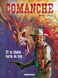Greg et  Hermann - Comanche Tome 9 : Et le diable hurla de joie....