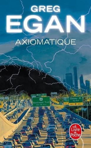 Greg Egan - Axiomatique.