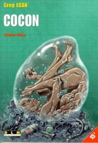 Greg Egan - Cocon.