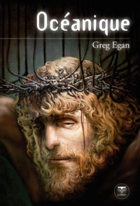 Greg Egan - Océanique.