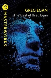 Greg Egan - The Best of Greg Egan.
