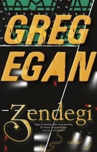 Greg Egan - Zendegi.