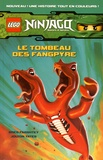 Greg Farshtey - Lego Ninjago Masters of Spinjitzu Tome 2 : Le tombeau des Fangpyre.