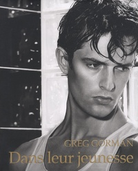 Greg Gorman - Dans leur jeunesse.