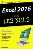 Greg Harvey - Excel 2016 pour les nuls.