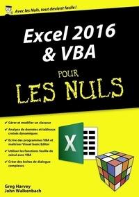 Greg Harvey et John Walkenbach - Excel 2016 & VBA pour les nuls.