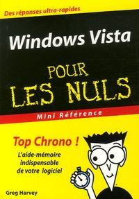 Greg Harvey - Windows Vista Mini Référence Pour les Nuls.