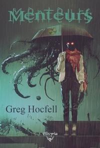 Greg Hocfell - Menteurs.