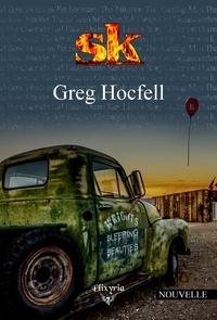 Greg Hocfell - SK.