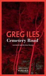 Greg Iles - Cemetery Road.