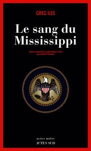 Réserver des forums de téléchargements Le sang du Mississippi par Greg Iles 9782330128166 PDB