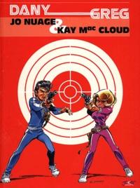 Greg et  Dany - Jo Nuage & Kay Mac Cloud.