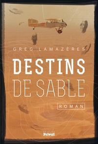 Greg Lamazères - Destins de sable.