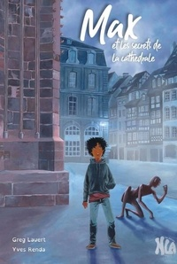 Greg Lauert et Yves Renda - Max et les secrets de la cathédrale.