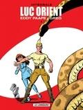 Greg et Eddy Paape - Luc Orient l'Intégrale Tome 1 : Les dragons de feu ; Les soleils de glace ; Le maître de Terango ; La planète de l'angoisse.
