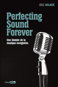 Deedr.fr Perfecting Sound Forever - Une histoire de la musique enregistrée Image