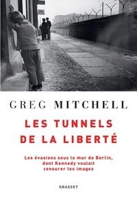 Histoiresdenlire.be Les tunnels de la liberté - Les évasions sous le mur de Berlin, dont Kennedy voulait censurer les images Image