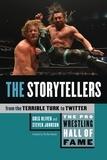 Greg Oliver et Steven Johnson - The Pro Wrestling Hall of Fame - The Storytellers (From the Terrible Turk to Twitter).
