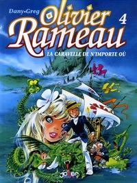 Greg et  Dany - Olivier Rameau Tome 4 : La caravelle de n'importe où.