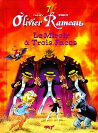 Greg et  Dany - Olivier Rameau Tome 7 : La miroir à trois face.