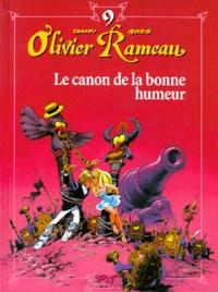Greg et  Dany - Olivier Rameau Tome 9 : Le canon de la bonne humeur.