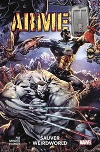 Greg Pak et Ario Anindito - Arme H Tome 2 : Sauver Weirdworld.