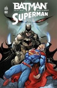 Greg Pak et Jae Lee - Batman/Superman - Mort à crédit.