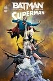 Greg Pak et Brett Booth - Batman / Superman - Tome 2 - Game over.