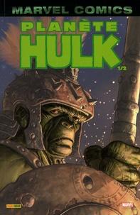 Greg Pak et Carlo Pagulayan - Hulk Tome 3 : Planète Hulk - Première partie.