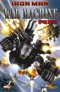 Greg Pak et Leonardo Manco - Iron Man  : War Machine : Coeur de fer.