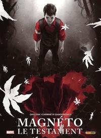 Greg Pak et Carmine Di Giandomenico - Magnéto  : Le testament - Avec une jaquette-poster.