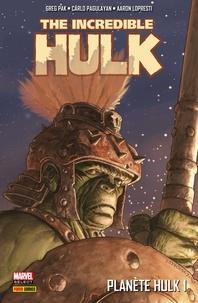 Greg Pak et Carlo Pagulayan - Planète Hulk T01.
