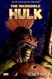 Greg Pak et Carlo Pagulayan - Planète Hulk Tome 1 : .