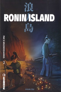 Greg Pak et Giannis Milonogiannis - Ronin Island Tome 2 : Pour l'île.