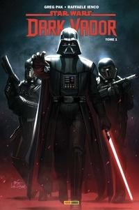 Greg Pak - Star Wars - Dark Vador Tome 1 : Le coeur sombre des Sith.