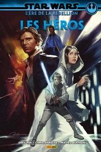 Greg Pak et Chris Sprouse - Star Wars L'ère de la Rébellion  : Les Héros.