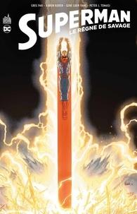 Greg Pak et Aaron Kuder - Superman  : Le règne de Savage.