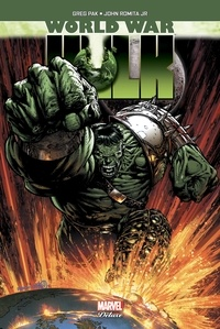 Greg Pak et John JR Romita - World War Hulk.