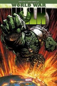 Greg Pak et Peter David - World War Hulk.