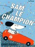 Greg Pizzoli - Sam le champion.