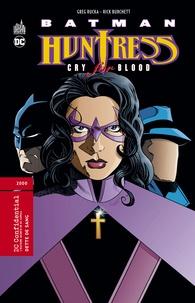 Greg Rucka et Rick Burchett - Batman/Huntress Tome 1 : Dette de sang.