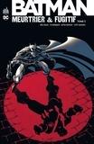 Greg Rucka et Ed Brubaker - Batman meurtrier et fugitif Tome 3 : .