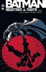 Histoiresdenlire.be Batman meurtrier et fugitif Tome 3 Image