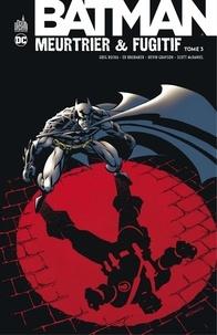 Téléchargement de livres audio sur BlackBerry Batman - Meurtrier & fugitif - Tome 3 CHM iBook (Litterature Francaise) par Greg Rucka, Ed Brubaker, Devin Grayson, Scott McDaniel, Rick Burchett