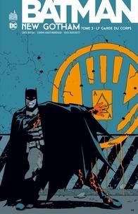 Greg Rucka et Jeph Loeb - Batman - New Gotham - Tome 3.