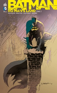 Greg Rucka et Dennis O'Neil - Batman - No Man's Land Tome 2 : .