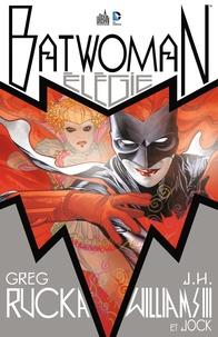 Greg Rucka - Batwoman  : Elégie.