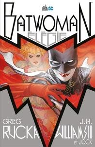 Greg Rucka et J.H. Williams III - Batwoman - Elégie.