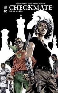 Greg Rucka et Judd Winick - Checkmate Tome 1 : Le jeu des rois.